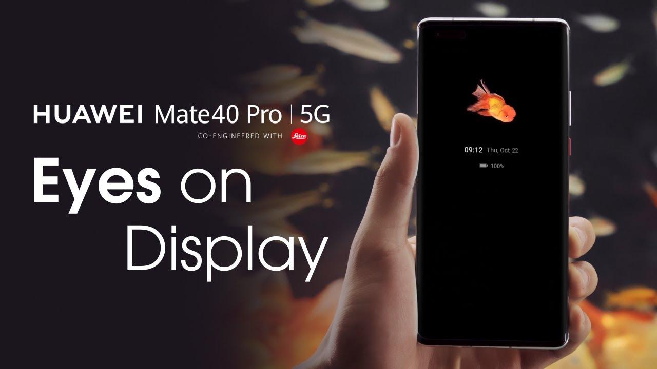 Huawei Mate 40 с технологией Eyes On Display